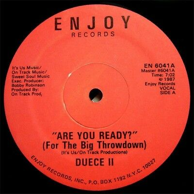 Are You Ready (For The Big Throwdown) By Duece II Vinyl Single Record 1987 NEW