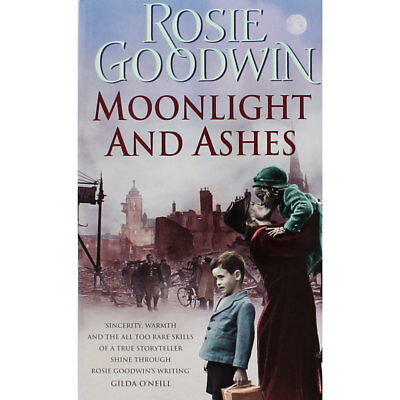 Moonlight And Ashes by Rosie Goodwin (Paperback), Fiction Books, Brand New