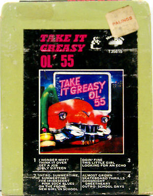 OL' 55 Take It Greasy 8 TRACK TAPE  CARTRIDGE