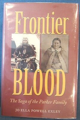 "1st ed./signed: ""Frontier Blood: Saga of the Parker Family,"" by Jo Ella Exley"