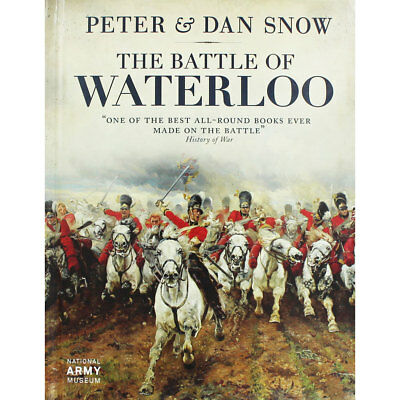 The Battle Of Waterloo by Peter and Dan Snow (Hardback), Non Fiction Books, New