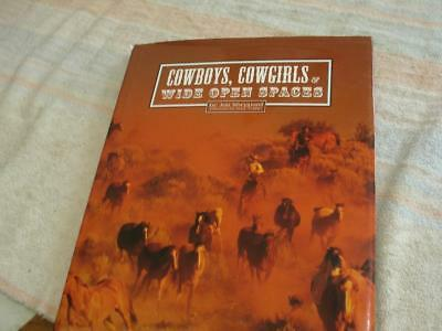 Cowboys, cowgirls and Wide Open spaces