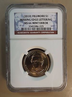 2010 Fillmore $1 Missing Edge Lettering MS 66 Mint Error Coin NGC