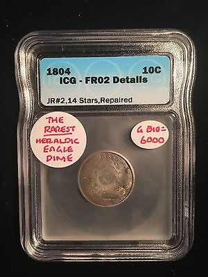 1804 Rarest Heraldic Eagle Draped Bust Dime Breen #3156 JR 2 14 Stars ICG FR02