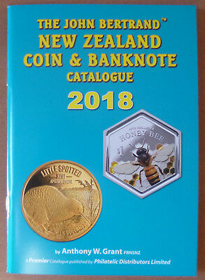 NEW ZEALAND 2018 COIN & BANKNOTE 'BERTRAND' CATALOGUE by Anthony W Grant **NEW**