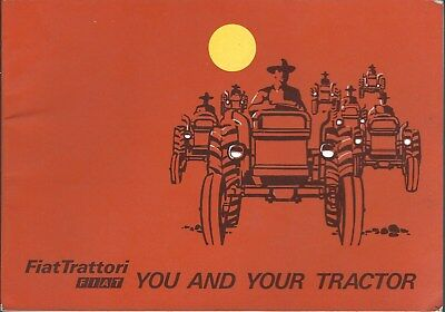 Farm Education Brochure - FIAT Trattori - You and Your Tractor - c1968 (F5686)