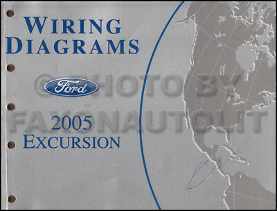 2005 Ford Excursion Wiring Diagram Manual Electrical Schematic Book Original OEM