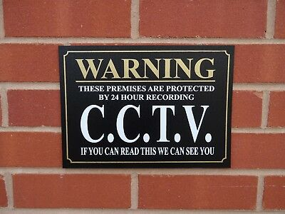 Warning These Premises Protected By 24 Hr CCTV If You Can Read This.. Sign