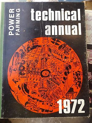 Power Farming Technical Annual 1972