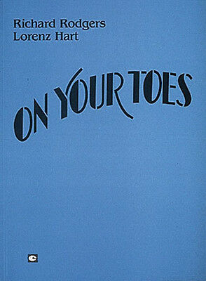 On Your Toes Rodgers & Hart Musical Complete Vocal Score Piano Sheet Music NEW