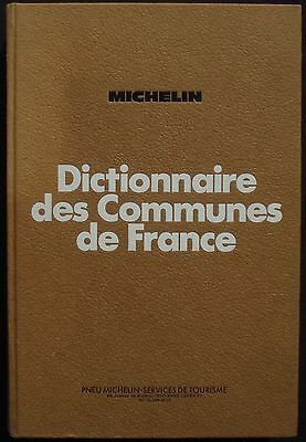 Michelin Dictionnaire des communes de France 1978