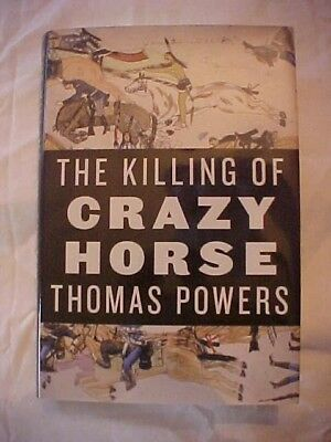 2010 book THE KILLING OF CRAZY HORSE by Thomas Powers, AMERICAN OLD WEST
