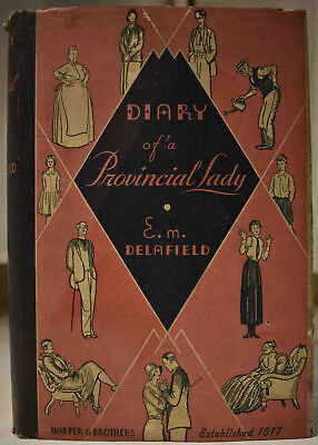 1934 DIARY OF A PROVINCIAL LADY E. M. DELAFIELD Arthur Watts Illustrations HCDJ
