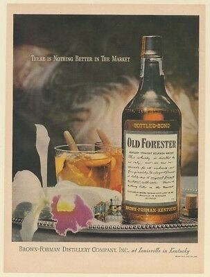1946 Old Forester Bourbon Whisky There is Nothing Better in the Market Print Ad