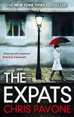 Chris Pavone ___ The Expats ___ Brand New ___ Freepost Uk
