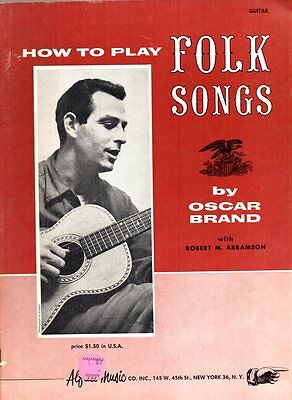 Oscar Brand How To Play Folk Songs 1960 song book 48 pages