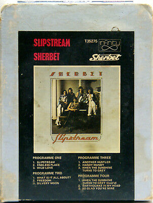 SHERBET Slipstream  8 TRACK TAPE  CARTRIDGE