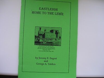 Eastleigh Home To The Lswr - Railways  - Pb Edition