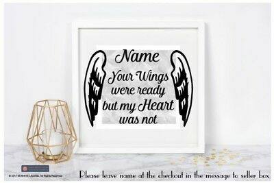 YOUR WINGS WERE READY BUT MY HEART WAS NOT Add Name - Sticker for Box Frame
