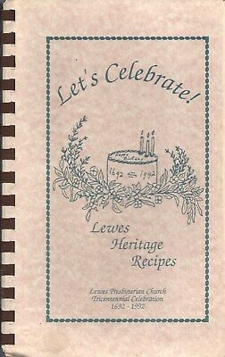 * Lewes De 1992 Presbyterian Church Let's Celebrate Cook Book * Heritage Recipes