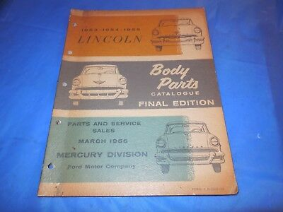 1953-54-55 Lincoln Original Body Parts Final Edition Catalog! Dated March 1956!!