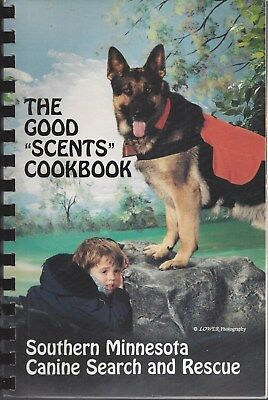 Silver Lake Mn 1992 So. Minnesota Canine Search & Rescue Cook Book * Good Scents