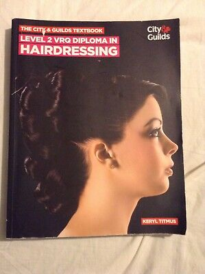 The City And Guilds Textbook Level 2 Vrq Diploma In Hairdressing