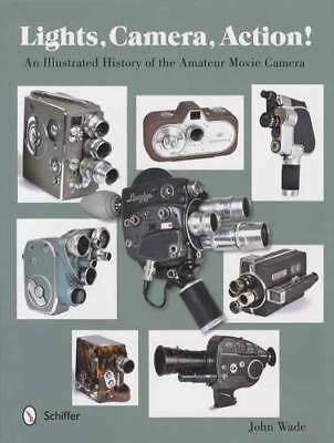 Illustrated History of Amateur Movie Cine Camera & Accessory Collector Reference