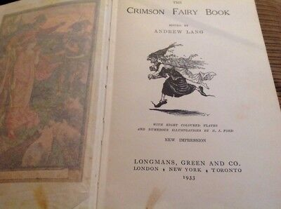 1933 The Crimson Fairy Book By Andrew Lang Illustrated By H J Ford.