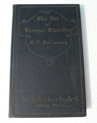 """1928 """"The Art Of Funeral Directing"""" Undertakers Supply Co Antique Book 239 pages"""