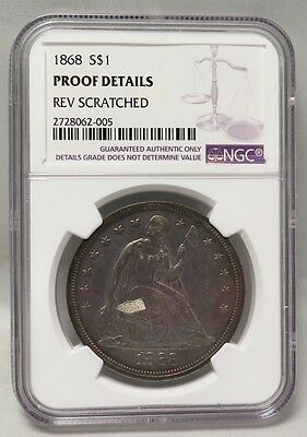 1868 Liberty Seated Silver Dollar (Ngc Proof Details, Reverse Scratched)