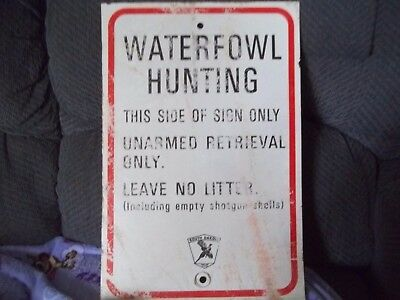 SD Game Fish & Parks Waterfowl Hunting  Sign This Side Of SIgn Only Unarmed Ret.