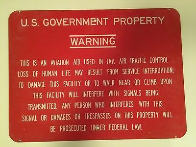 Vintage US Government FAA Tresspassing Warning Sign Aircraft Radar Site