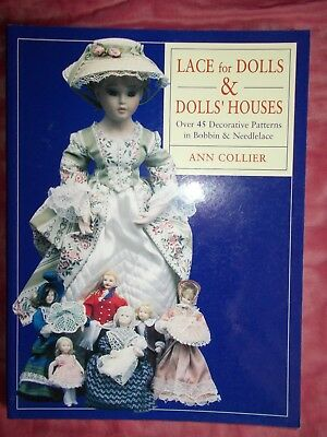 Lace For Dolls & Doll's Houses - Ann Collier - P/b - Over 45 Patterns