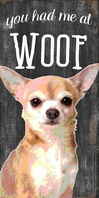 Chihuahua Sign – You Had me at WOOF 5×10