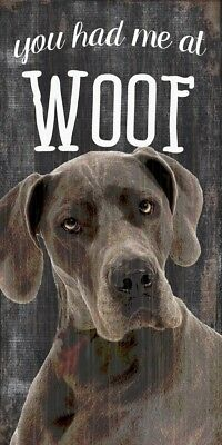 Great Dane Sign – You Had me at WOOF 5×10