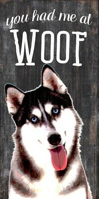 Husky Sign – You Had me at WOOF 5×10