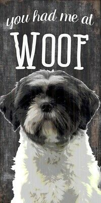 Shih Tzu Sign – You Had me at WOOF 5×10