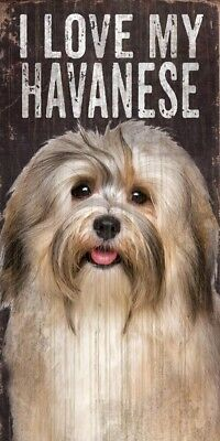 Havanese Sign – I Love My 5×10