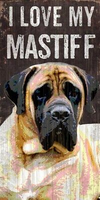 Mastiff Sign – I Love My 5×10