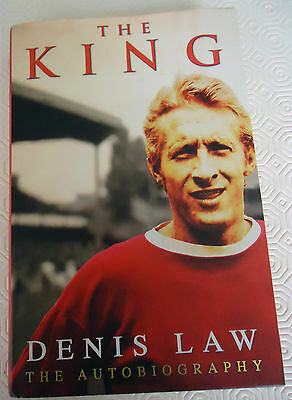Denis Law( The  Autobiography) The King First Edition  Signed Copy