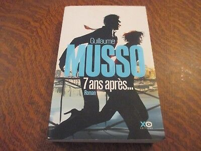 7 ans apres... - GUILLAUME MUSSO