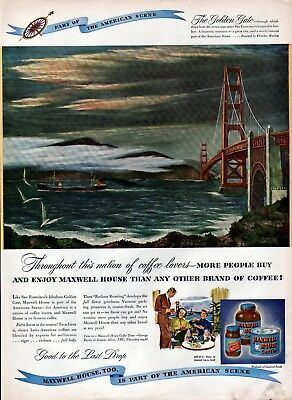 1947 Maxwell House Coffee Golden Gate Bridge San Fran Fletcher Martin Art Ad