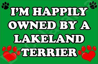 I'm Happily Owned By A Lakeland Terrier Jumbo Fridge Magnet Gift/present Dog