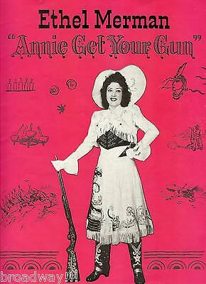 "Ethel Merman ""ANNIE GET YOUR GUN"" Irving Berlin / Dorothy Fields 1947 Program"