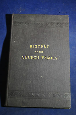 1887 *FIRST* History of the Church Family