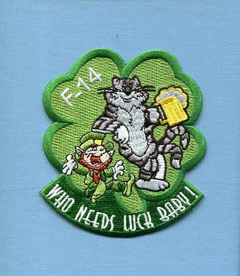 F-14 TOMCAT ST PATRICK'S DAY WHO NEEDS LUCK BABY US NAVY Fighter Squadron Patch