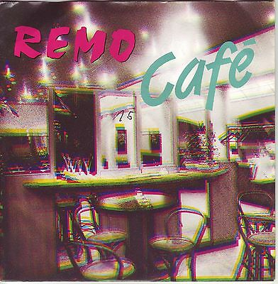 """""""7"""" - REMO - Cafe"""