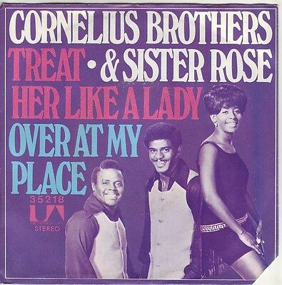 """""""7"""" - CORNELIUS BROTHERS & SISTER ROSE - Treat her like a lady"""