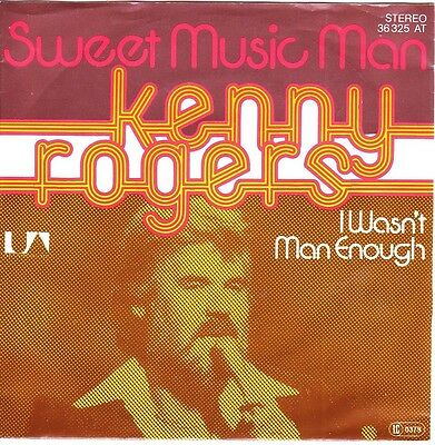 """7"" - KENNY ROGERS - Sweet Music Man"